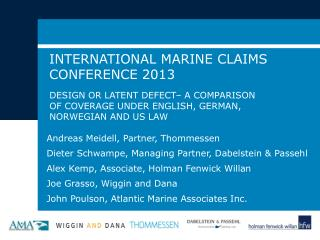 INTERNATIONAL MARINE CLAIMS CONFERENCE 2013