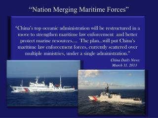 """Nation Merging Maritime Forces"""