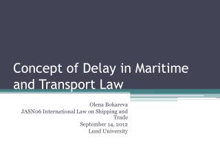 Concept of Delay in Maritime and Transport Law