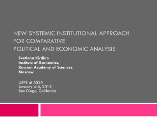 new systemic institutional approach  for comparative  political and economic analysis