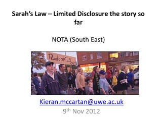 Sarah's Law – Limited Disclosure the story so far NOTA (South East)