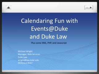 Calendaring Fun with  Events@Duke and Duke Law