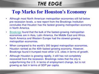Top Marks for Houston ' s Economy