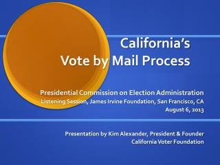 California's  Vote by Mail Process