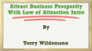 ppt 40216 Attract Business Prosperity With Law of Attraction Intro