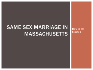 Same sex Marriage in Massachusetts