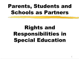 Parents, Students and Schools as Partners  Rights and Responsibilities in Special Education