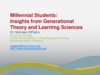 Millennial Students:   Insights from Generational Theory and  Learning Sciences