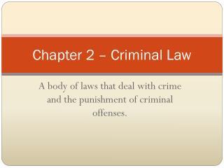 Chapter 2  –  Criminal Law