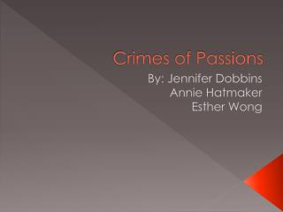 Crimes of Passions