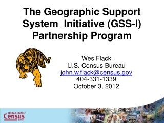 The Geographic Support System  Initiative  (GSS-I) Partnership  Program