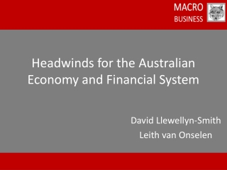 Headwinds for the Australian Economy and Financial System