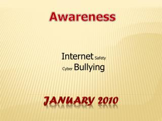 Internet  Safety Cyber  Bullying
