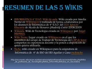 Resumen de las 5 wikis