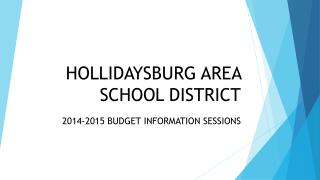 HOLLIDAYSBURG AREA SCHOOL DISTRICT