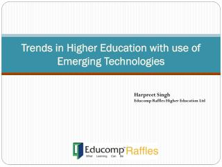 Trends in Higher Education with use of Emerging Technologies