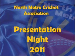 North Metro Cricket Association