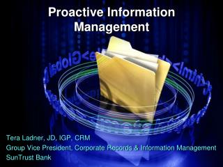 Proactive Information Management