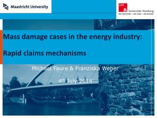 Mass damage cases in the energy industry: Rapid claims mechanisms