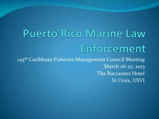Puerto Rico Marine Law Enforcement
