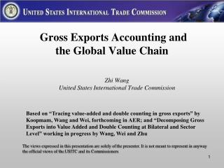 Gross Exports Accounting and  the Global Value Chain
