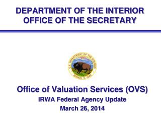 DEPARTMENT OF THE INTERIOR OFFICE OF THE SECRETARY
