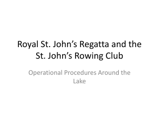 Royal St. John's Regatta and the St. John's Rowing Club