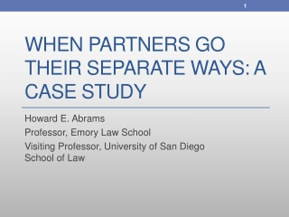 When Partners Go Their Separate Ways: A Case Study