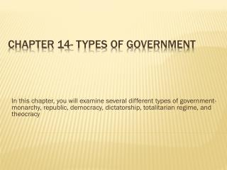 Chapter 14- Types of Government