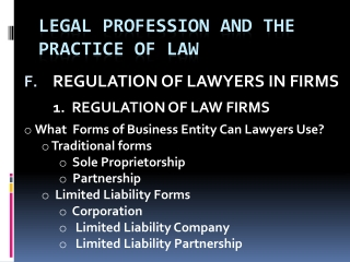 LEGAL PROFESSION AND THE PRACTICE OF LAW