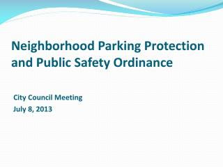 Neighborhood Parking Protection and Public Safety Ordinance