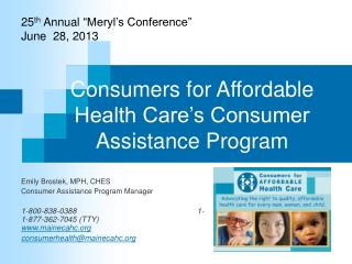 Consumers for Affordable Health Care's Consumer Assistance Program
