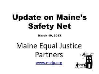 Update on Maine's Safety Net March 19, 2013