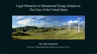 Legal Obstacles to Subnational Energy Initiatives: The Case of the United States