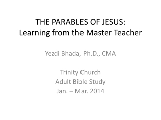 THE PARABLES OF JESUS: Learning from the Master Teacher