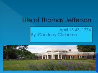 Life of Thomas Jefferson