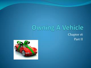 Owning A Vehicle