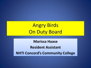 Angry Birds On Duty Board