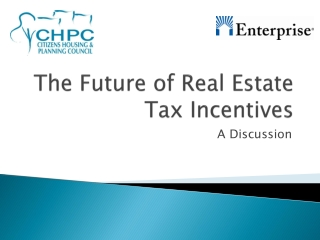 The Future of Real Estate Tax Incentives