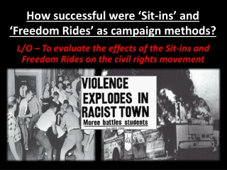 How successful were 'Sit-ins' and 'Freedom Rides' as campaign methods?