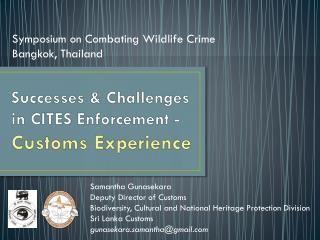 Successes  & Challenges  in CITES Enforcement - Customs Experience