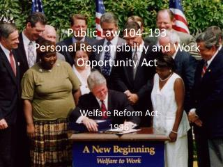 Public Law 104–193 Personal Responsibility and Work Opportunity Act