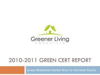2010-2011  Green Cert Report