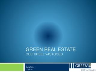 Green Real Estate Cultureel vastgoed