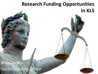 Research Funding Opportunities  in KLS