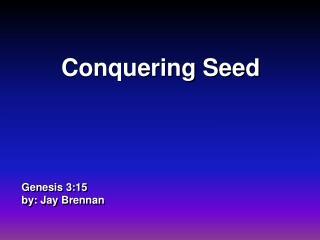 genesis 3:15 by: jay brennan