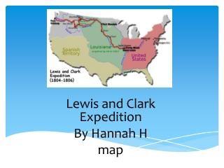 Lewis and Clark Expedition By Hannah H map vc