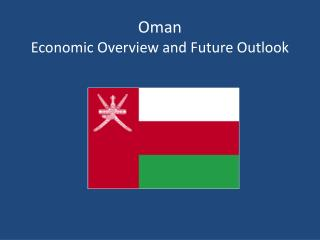 Oman Economic Overview and Future Outlook