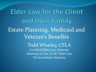 Elder Law for the Client and their Family