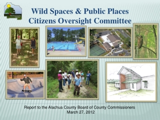 Wild Spaces & Public Places Citizens Oversight Committee